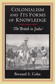 Colonialism and Its Forms of Knowledge