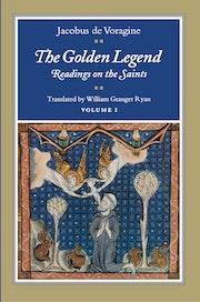The Golden Legend, Volume I