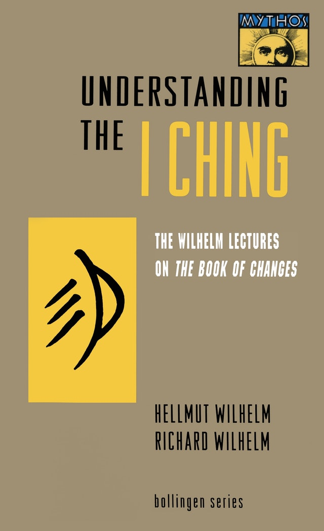 Understanding the <i>I Ching</i>
