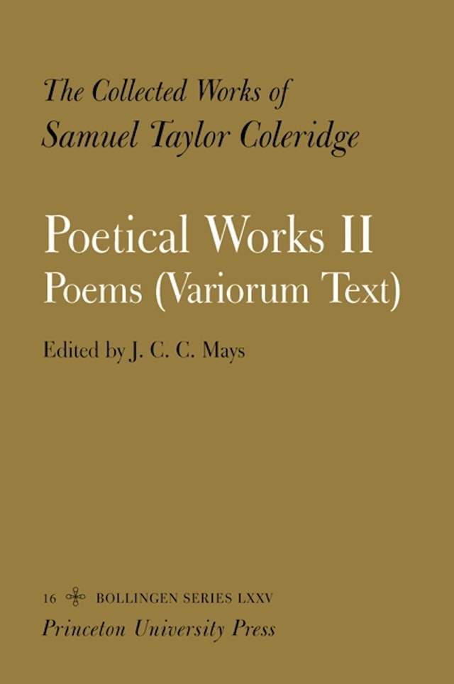 The Collected Works of Samuel Taylor Coleridge, Vol. 16, Part 2