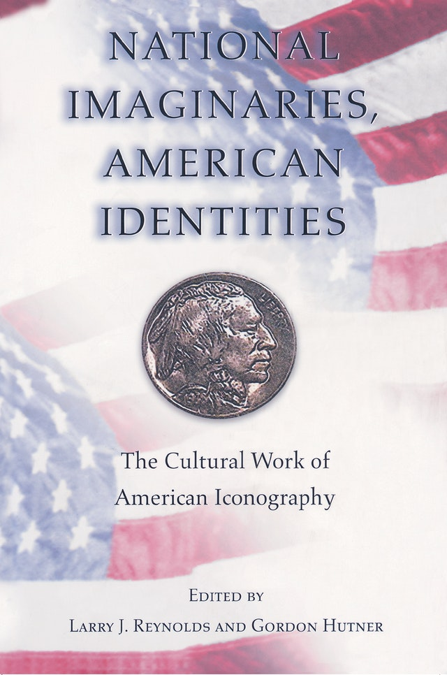 National Imaginaries, American Identities