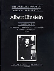 The Collected Papers of Albert Einstein, Volume 6
