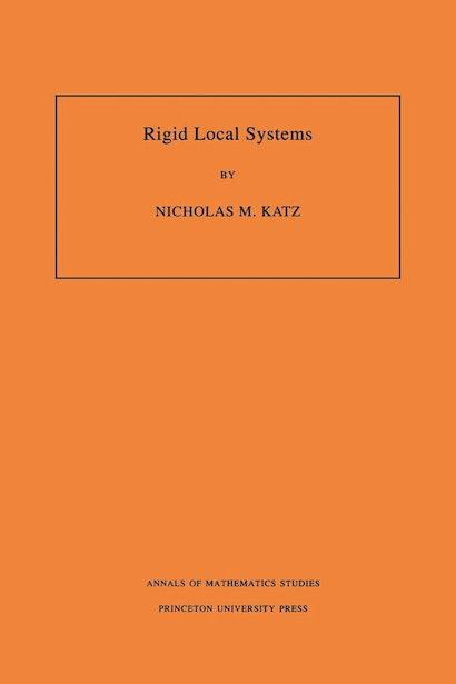 Rigid Local Systems. (AM-139), Volume 139