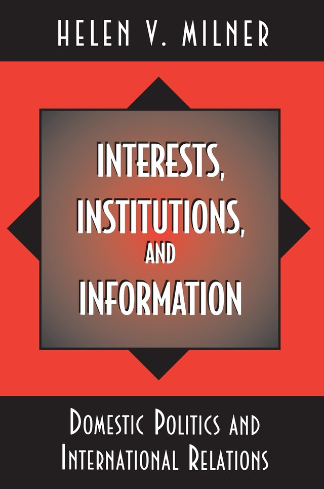 Interests, Institutions, and Information