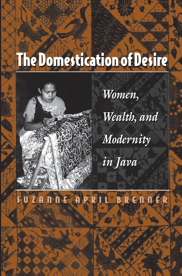The Domestication of Desire
