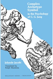 Complex/Archetype/Symbol in the Psychology of C.G. Jung