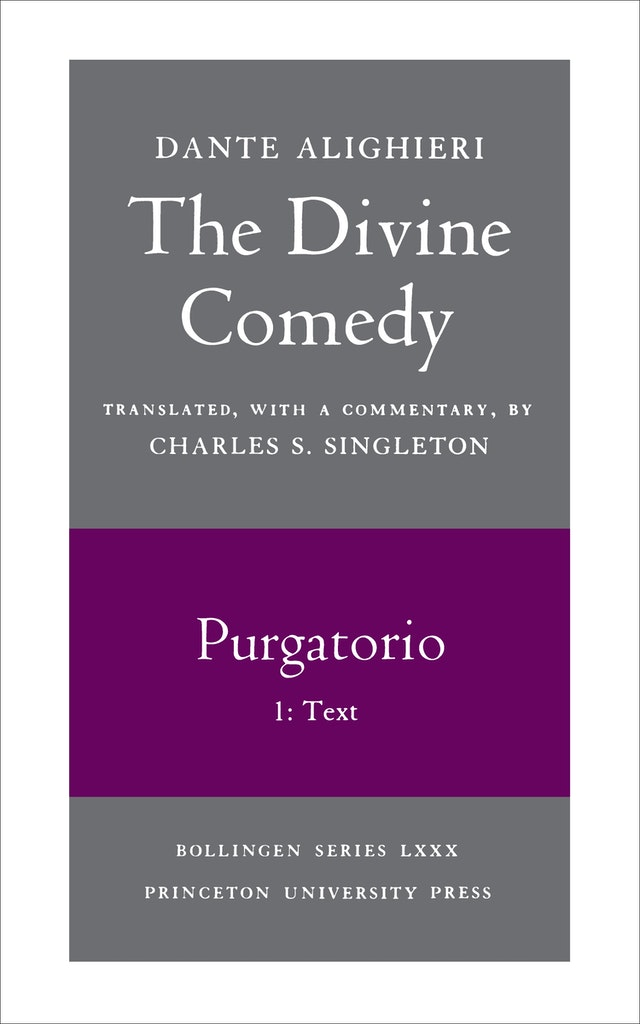 The Divine Comedy, II. Purgatorio, Vol. II. Part 1