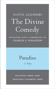 The Divine Comedy, III. Paradiso, Vol. III. Part 1