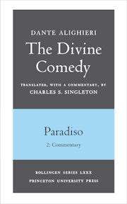The Divine Comedy, III. Paradiso, Vol. III. Part 2