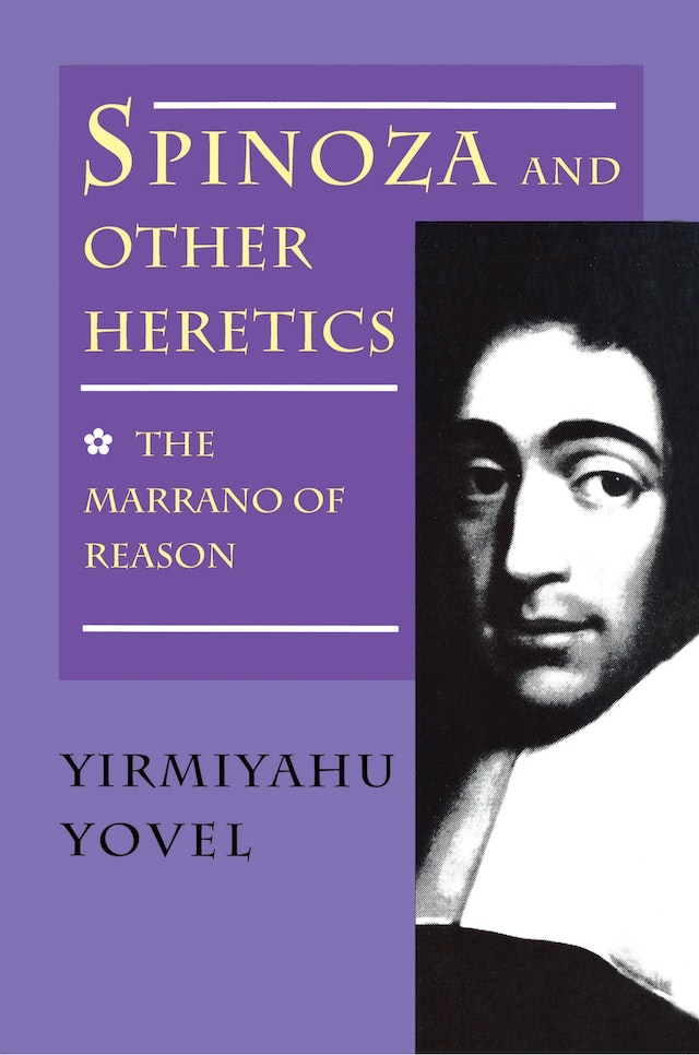 Spinoza and Other Heretics, Volume 1