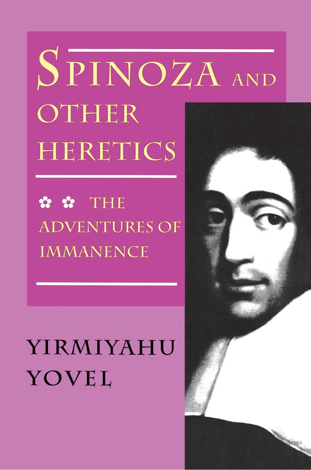 Spinoza and Other Heretics, Volume 2