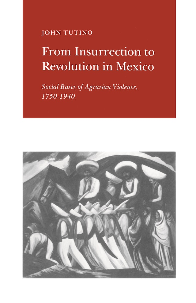From Insurrection to Revolution in Mexico