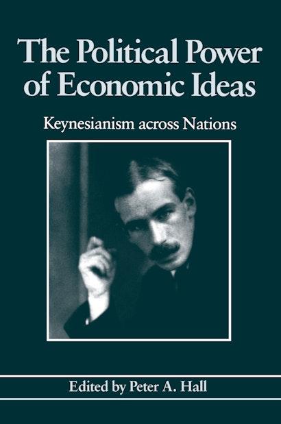 The Political Power of Economic Ideas