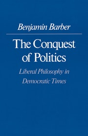 The Conquest of Politics