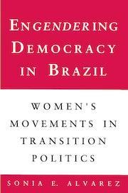 Engendering Democracy in Brazil