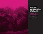 Robert Maillart's Bridges