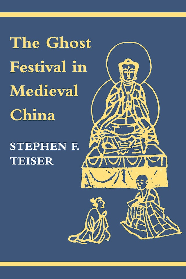 The Ghost Festival in Medieval China