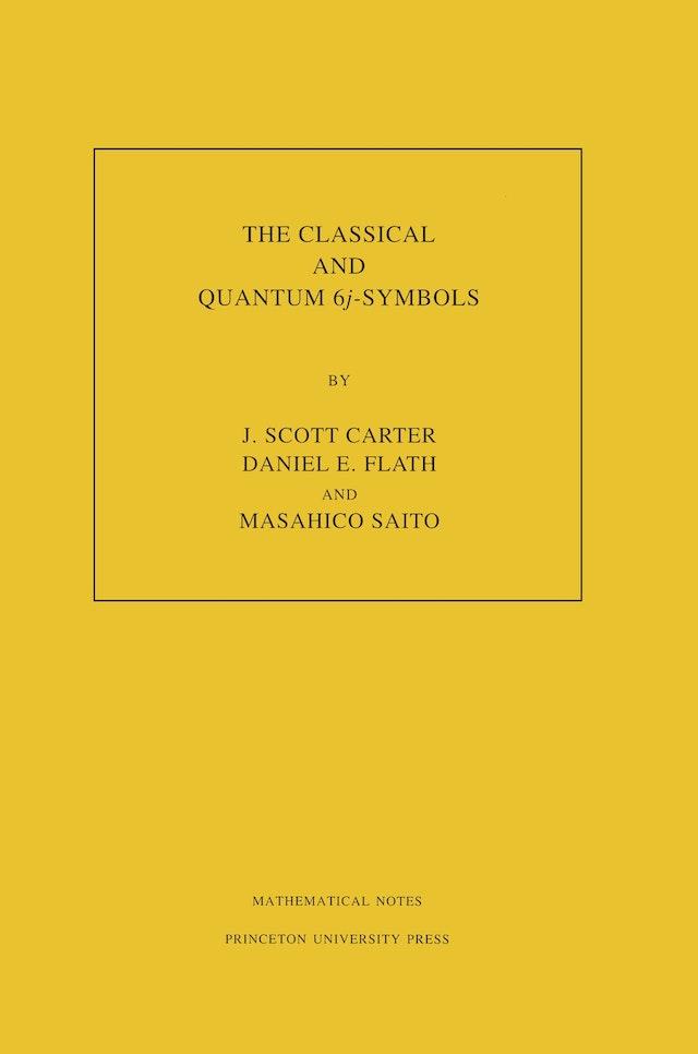 The Classical and Quantum 6<i>j</i>-symbols. (MN-43), Volume 43
