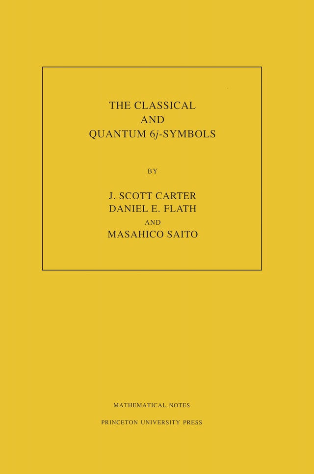The Classical and Quantum 6j-symbols. (MN-43), Volume 43