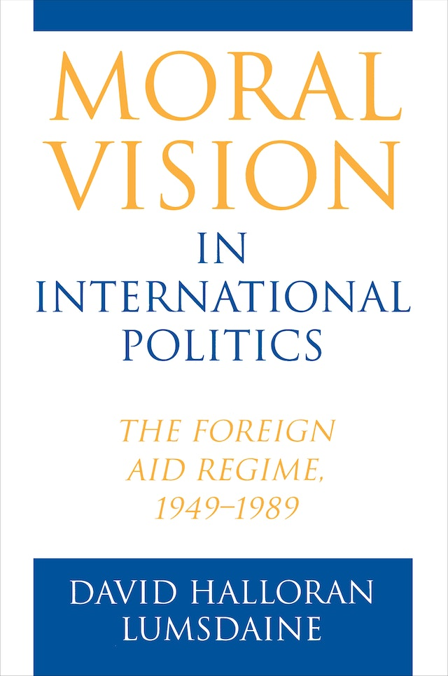 Moral Vision in International Politics
