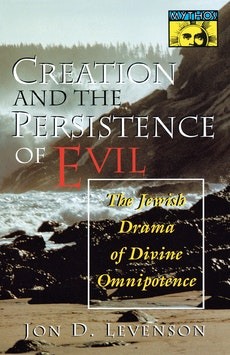 Creation and the Persistence of Evil