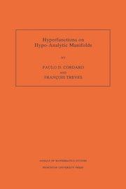 Hyperfunctions on Hypo-Analytic Manifolds (AM-136), Volume 136