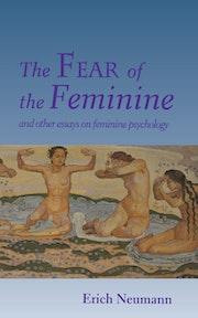 The Fear of the Feminine