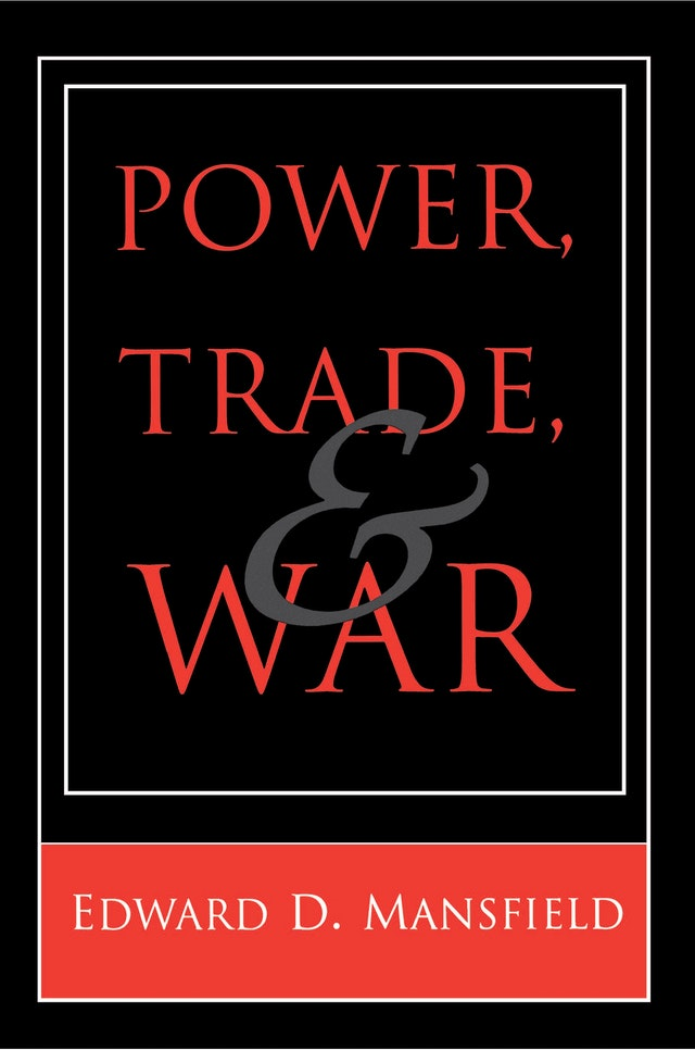 Power, Trade, and War