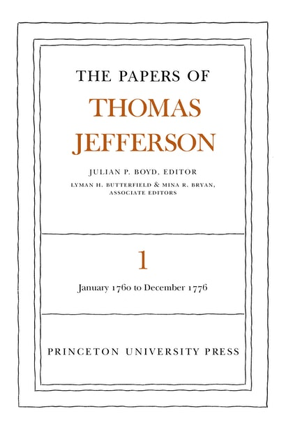 The Papers of Thomas Jefferson, Volume 1