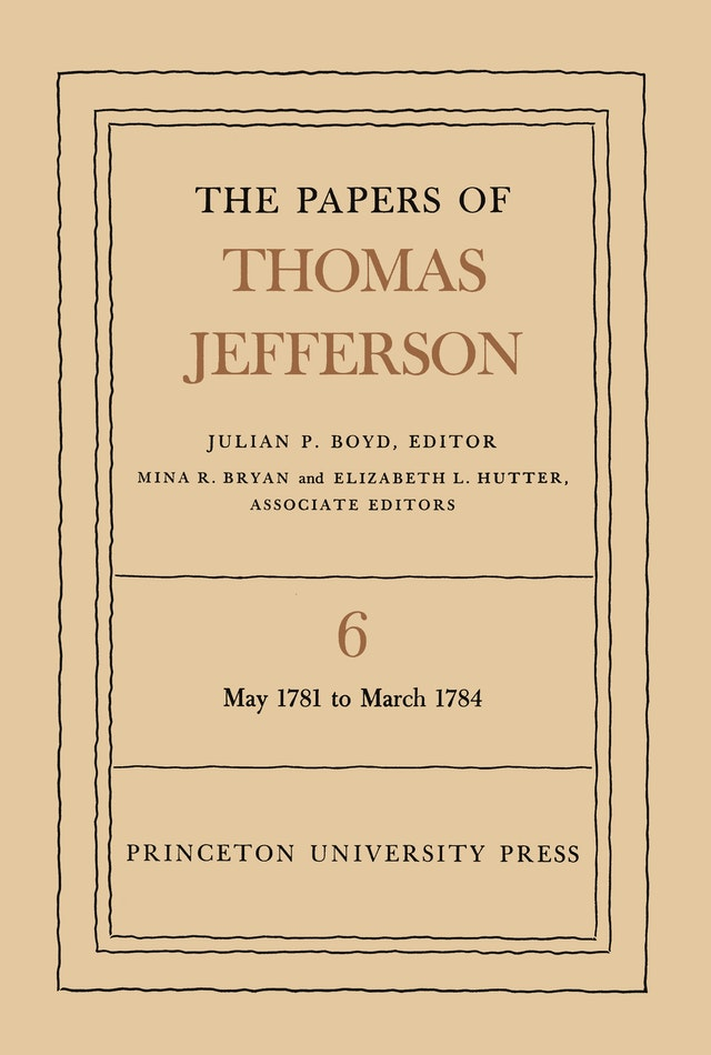 The Papers of Thomas Jefferson, Volume 6