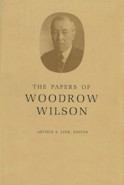 The Papers of Woodrow Wilson, Volume 38
