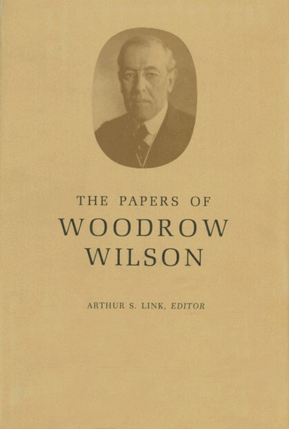 The Papers of Woodrow Wilson, Volume 60