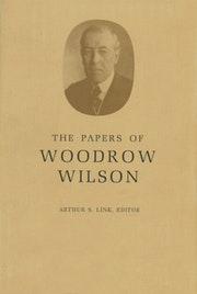 The Papers of Woodrow Wilson, Volume 63