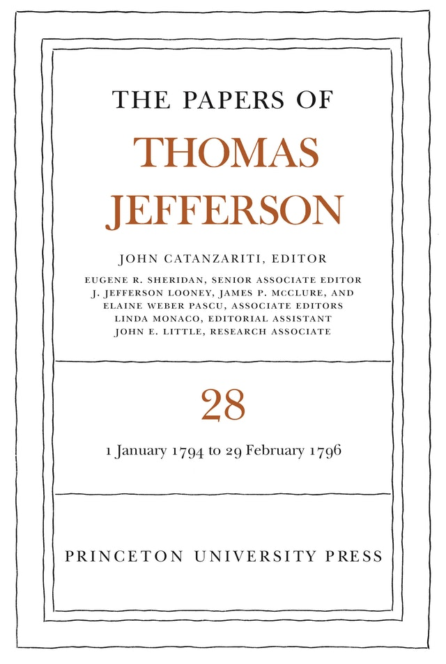 The Papers of Thomas Jefferson, Volume 28