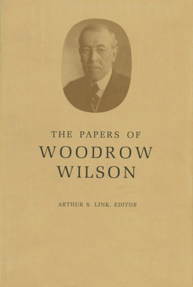 The Papers of Woodrow Wilson, Volume 68