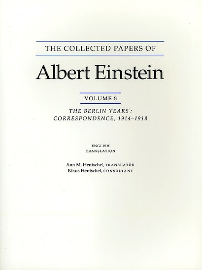 The Collected Papers of Albert Einstein, Volume 8 (English)
