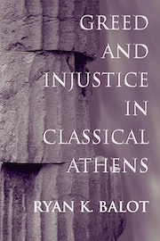 Greed and Injustice in Classical Athens