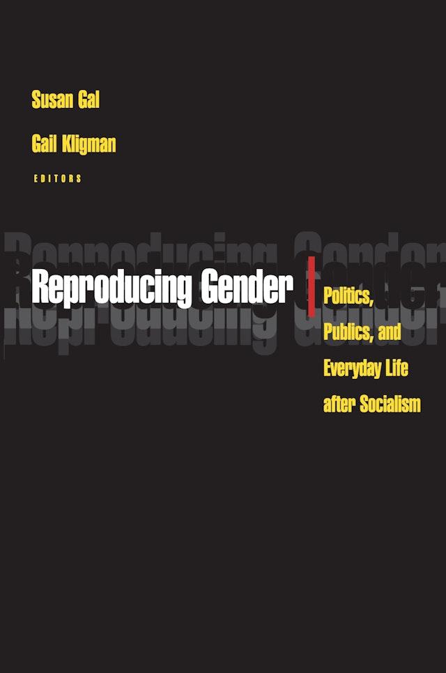 Reproducing Gender