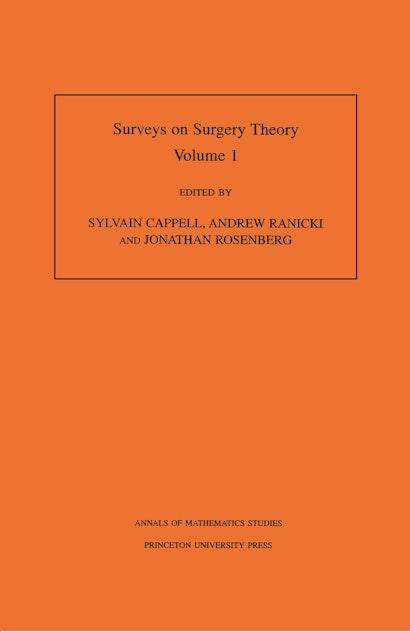 Surveys on Surgery Theory (AM-145), Volume 1