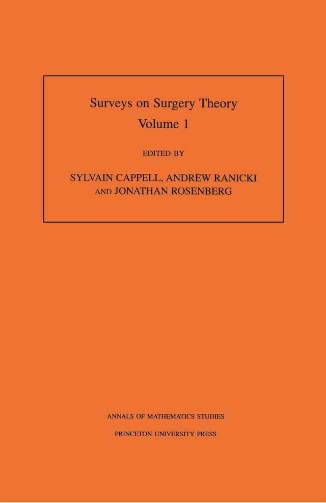 Surveys on Surgery Theory (AM-145), Volume 1