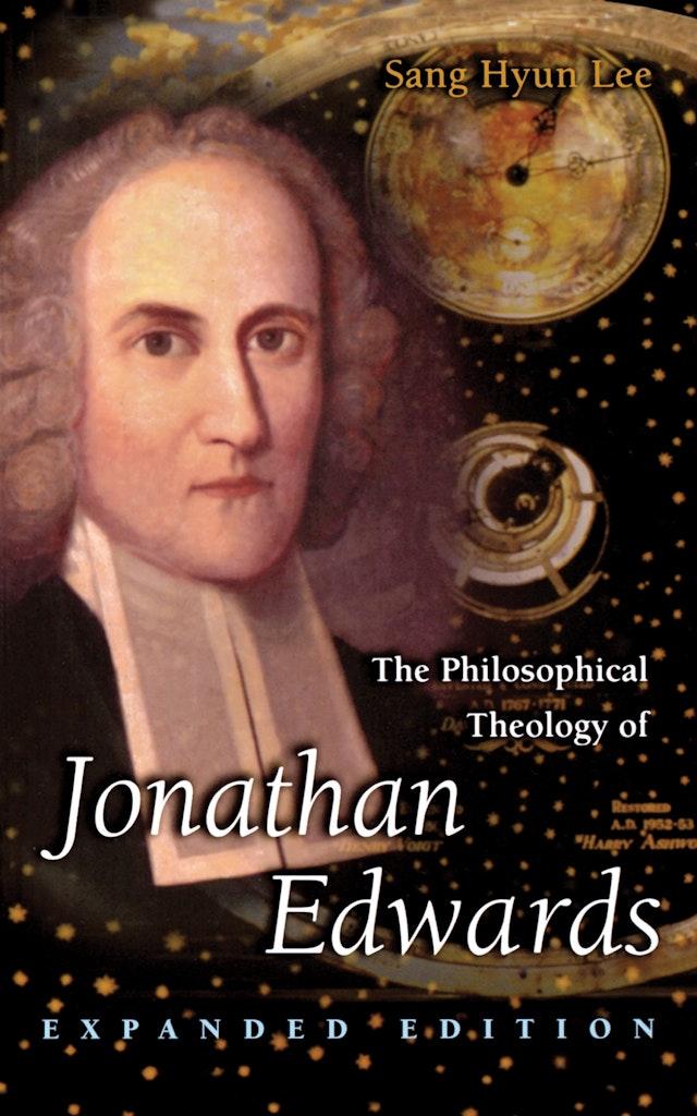 The Philosophical Theology of Jonathan Edwards
