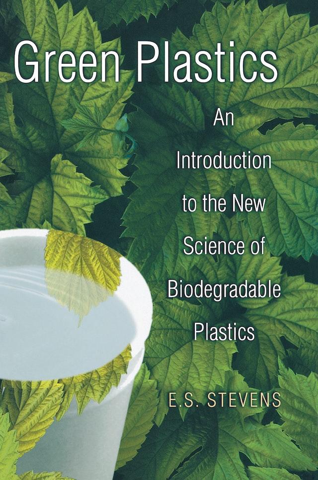 Green Plastics
