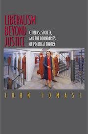 Liberalism Beyond Justice
