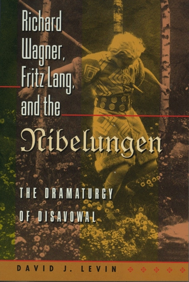 Richard Wagner, Fritz Lang, and the Nibelungen