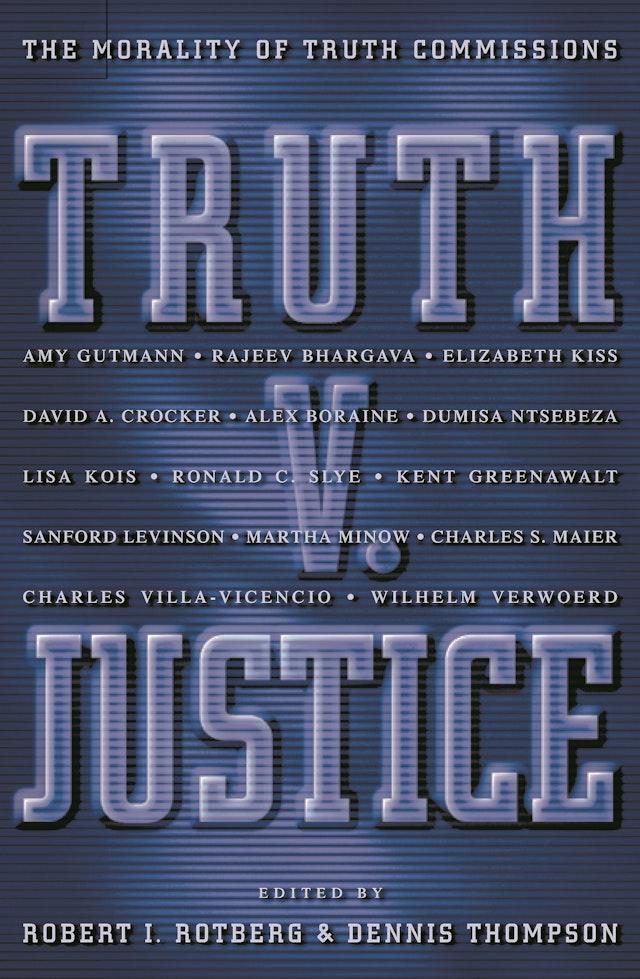 Truth v. Justice