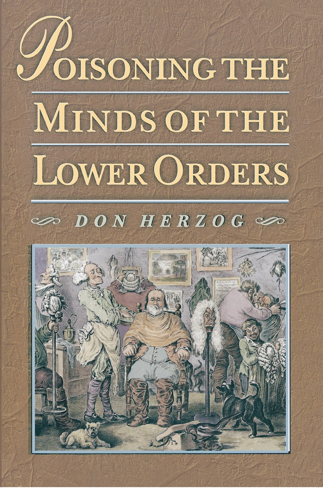 Poisoning the Minds of the Lower Orders