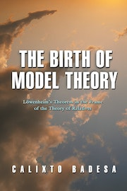 The Birth of Model Theory