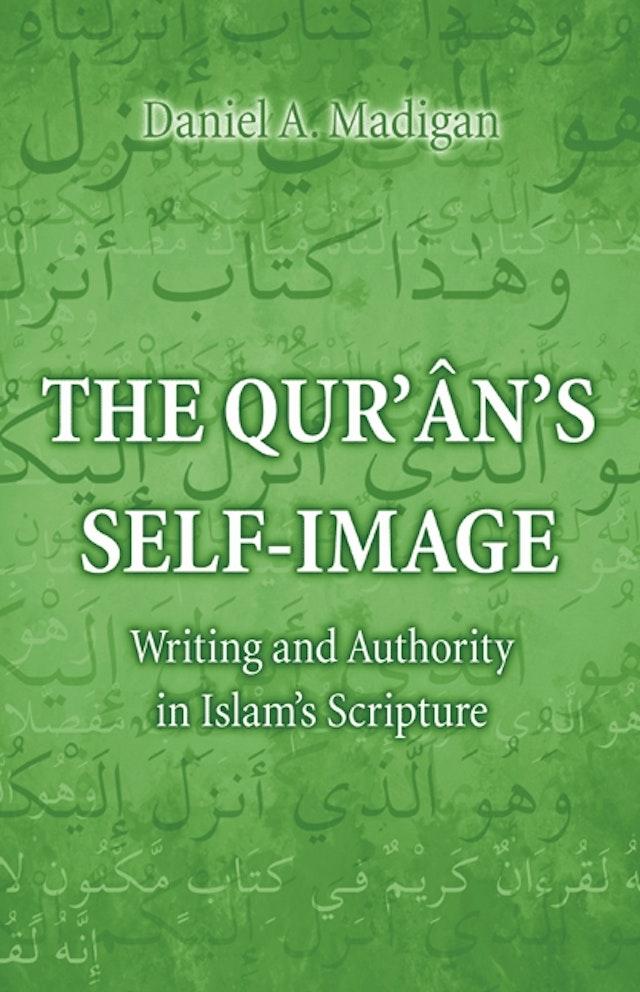 The Qur'ân's Self-Image