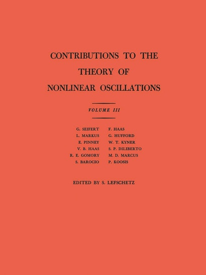 Contributions to the Theory of Nonlinear Oscillations (AM-36), Volume III