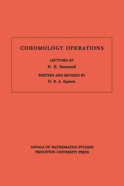 Cohomology Operations (AM-50), Volume 50